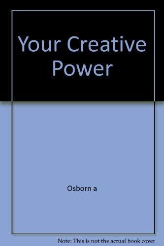 9780684153148: Your Creative Power