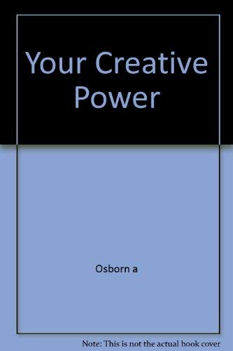 9780684153148: Your Creative Power
