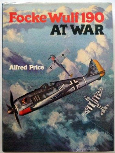 Focke Wulf 190 At War: Price, Alfred
