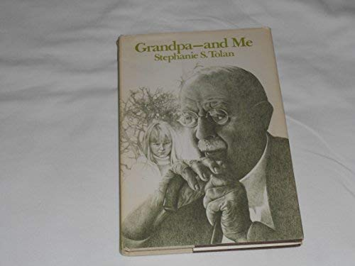 Grandpa and Me (0684153394) by Stephanie S. Tolan
