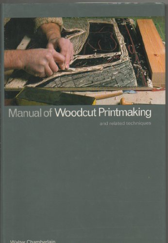 9780684153551: Manual of woodcut printmaking and related techniques