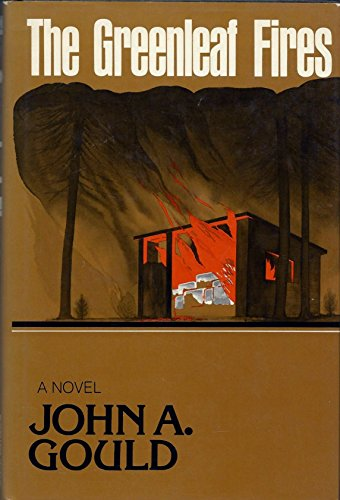 The Greenleaf Fires: Gould, John A.