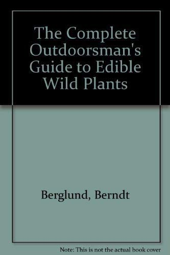 Edible Wild Plants: Berglund, Berndt and