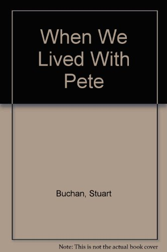 9780684154930: When We Lived With Pete