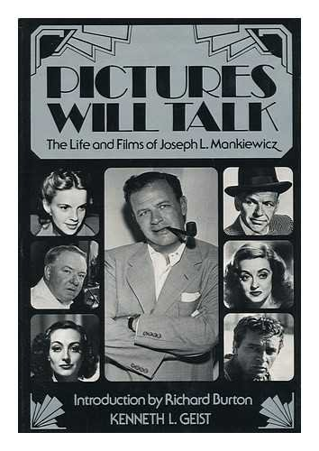 MANKIEWICZ JOSEPH L. > PICTURES WILL TALK: The Life and Films of Joseph L. Mankiewicz