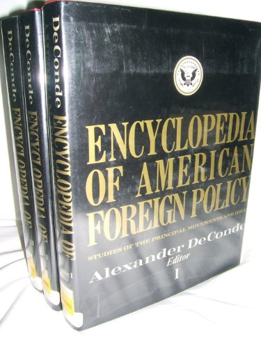 9780684155036: Encyclopedia of American Foreign Policy