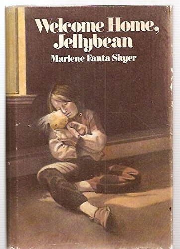 Welcome Home, Jellybean: Marlene Fanta Shyer