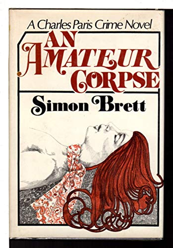 9780684155715: An Amateur Corpse
