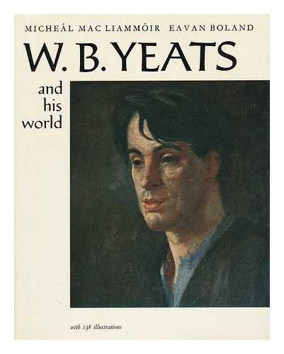 9780684155739: W. B. Yeats and his world