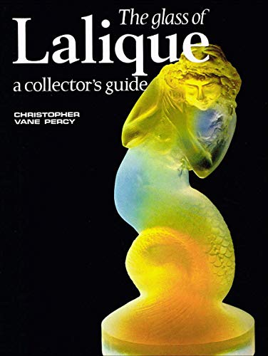 9780684156033: The Glass of Lalique: A Collector's Guide