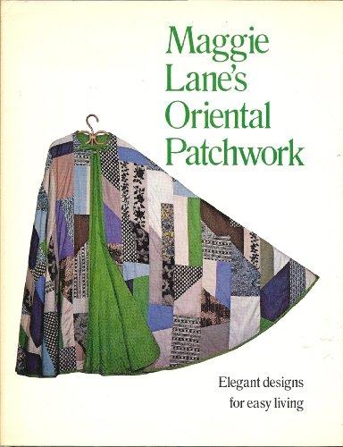 Maggie Lane's Oriental patchwork: Lane, Maggie