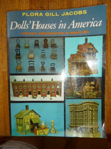 Dolls' Houses in America Historic Preservation in: Jacobs, Flora Gill