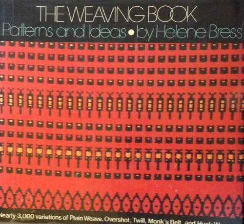 9780684156644: The Weaving Book: Patterns and Ideas