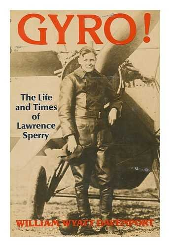 9780684157931: Gyro!: The life and times of Lawrence Sperry
