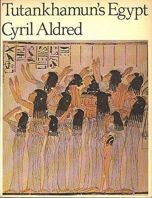 9780684157955: Tutankhamun's Egypt