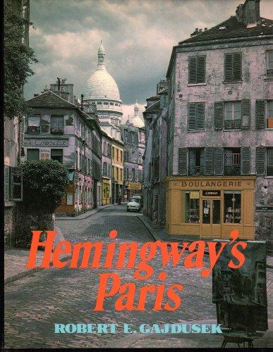 Hemingway's Paris: Gajdusek, Robert E.