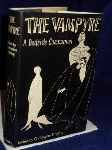 9780684158136: The Vampyre A Bedside Companion
