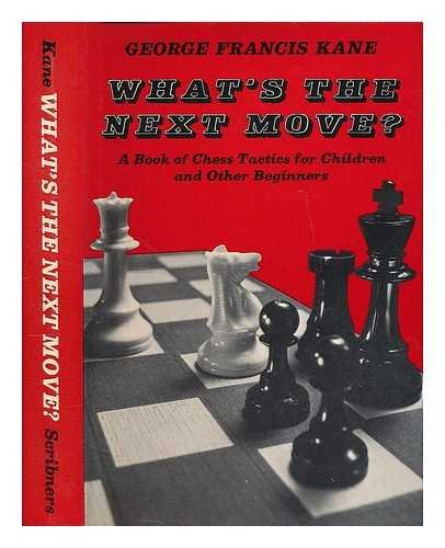 9780684158419: What's the Next Move?
