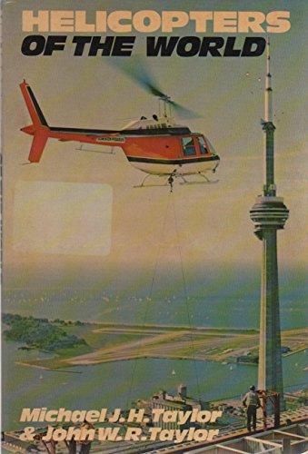 Helicopters of the World: Michael John Haddrick Taylor