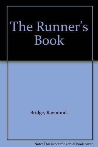 The Runner's Book: Bridge, Raymond.