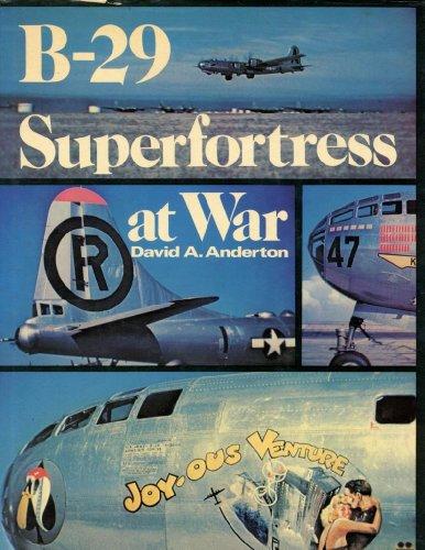 B-29 Superfortress at War: David A.Anderson