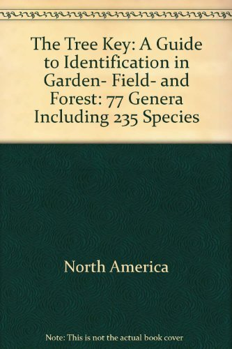 The Tree Key: A Guide to Identification: Herbert L Edlin