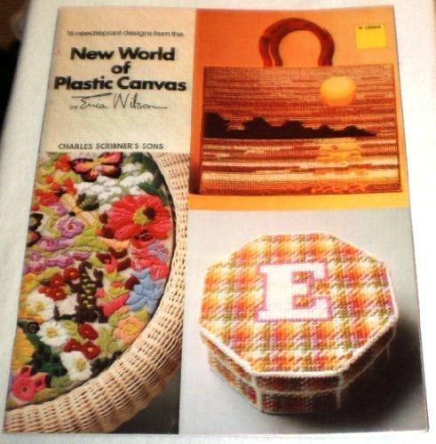 9780684159034: 16 needlepoint designs from the new world of plastic canvas