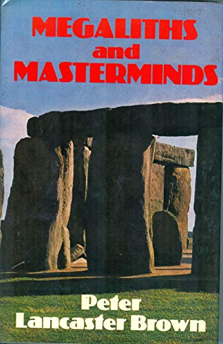 Megaliths and Masterminds: Lancaster Brown, Peter
