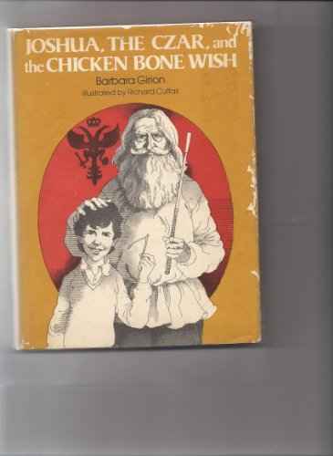 Joshua, the Czar, and the Chicken Bone Wish (0684159295) by Girion, Barbara; Cuffari, Richard