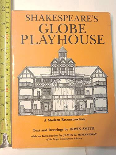 9780684159720: Shakespeare's Globe Playhouse: A Modern Reconstruction