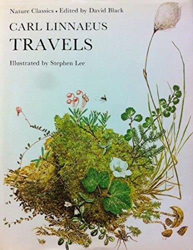 Carl Linnaeus Travels (Nature classics)
