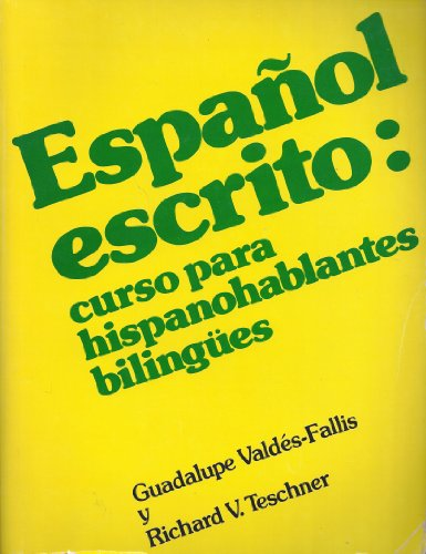 9780684159805: Español escrito: Curso para hispanohablantes bilingües (The Scribner Spanish series) (Spanish Edition)