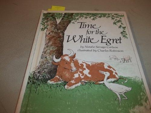 9780684159904: Time for the White Egret