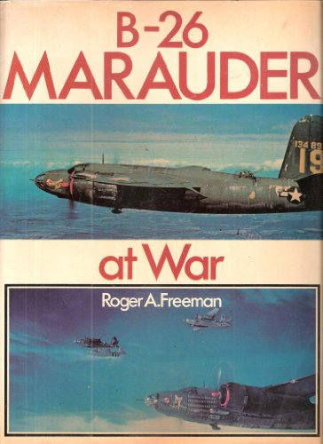 9780684159980: B-26 Marauder At War,