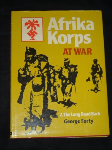 9780684160023: Afrika Korps at War: Volume II Long Road Back