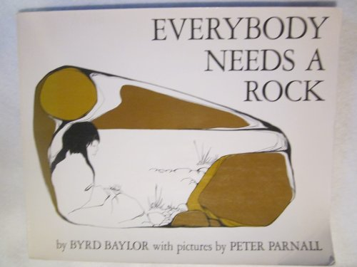 9780684160115: Everybody Needs a Rock