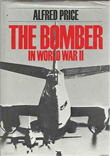 The bomber in World War II (9780684160245) by Price, Alfred