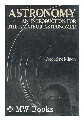 9780684160429: Astronomy: An Introduction for the Amateur Astronomer