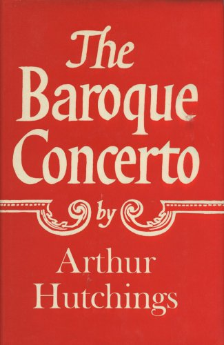 9780684160597: The baroque concerto