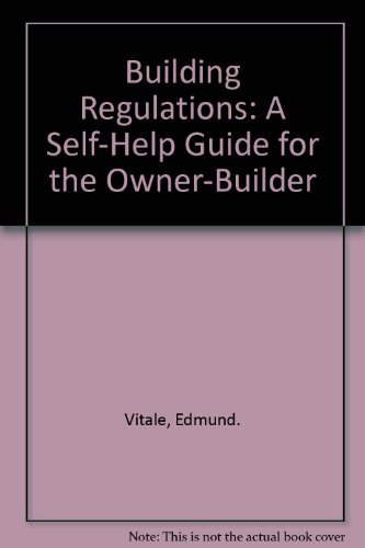 9780684160696: Building Regulations: A Self-Help Guide for the Owner-Builder