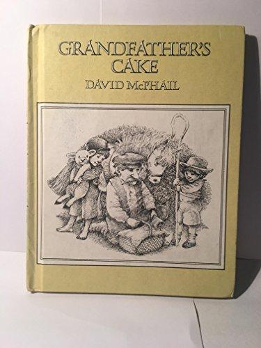 Grandfather's Cake: Mcphail, David