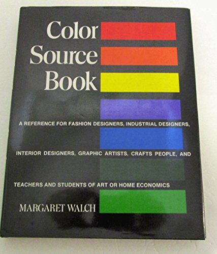 0684161346 - Color Source Book by Margaret Walch - AbeBooks