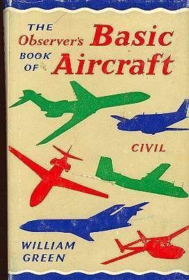 9780684161518: The Observer's Book of Basic Aircraft: Civil