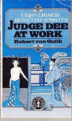 JUDGE DEE AT WORK: Gulik, Robert Van