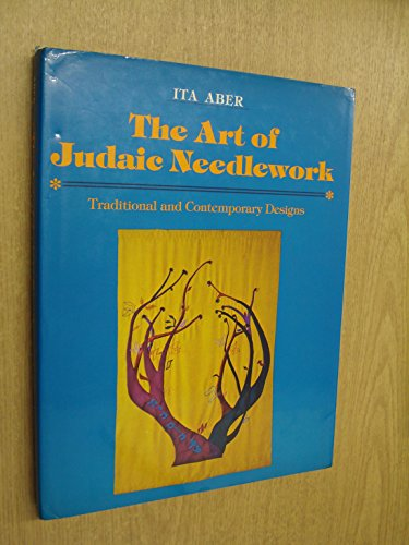 9780684162393: The Art of Judaic Needlework: Traditional and Contemporary Designs