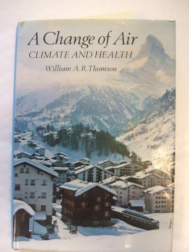 9780684162591: A change of air: Climate and health
