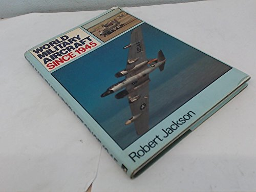 9780684162652: World military aircraft since 1945