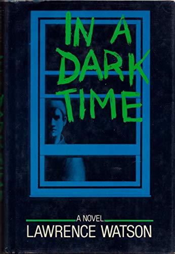 9780684162850: In a dark time