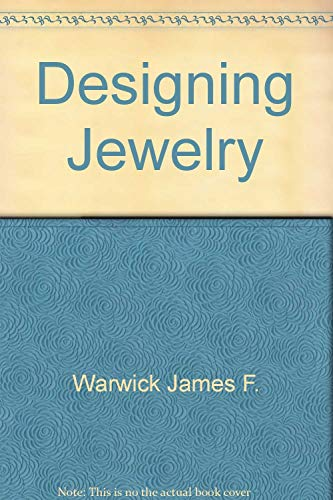 Designing Jewelry 9780684163000 Book by James F. Warwick