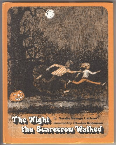 The Night the Scarecrow Walked